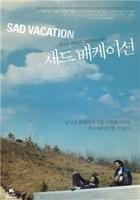 Sad Vacation